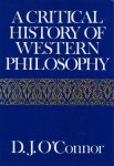 O'CONNOR, D.J. - A critical history of western philosophy