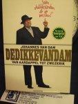 Dam, Johannes van - DeDikkeVanDam / van aardappel tot zwezerik