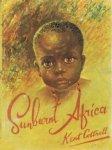 Cottrel, Kent - Sunburnt africa. [ Mooi geïllustreerd met  zw/w en gekleurde tekeningen