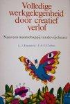 Emmerij, L.J. & Clobus, J.A.E. - Volledige werkgelegenheid door creatief verlof.