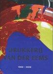 Muizelaar, Sybolt - Heerenveen - 100 jaar Drukkerij Van der Eems (1906 - 2006)