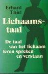 Thiel, Erhard - LICHAAMSTAAL - DE TAAL VAN HET LICHAAM LEREN SPREKEN EN VERSTAAN