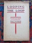 Putman, Willem - LOOPING THE LOOP Een grap van het geweten in één driedelig bedrijf