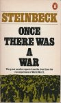 Steinbeck, John - Once there was a war