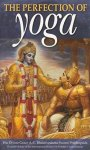 S.Bhaktivedanta Prabhupada - The Perfection of Yoga