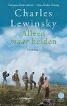 Lewinsky, Charles - Alleen maar helden