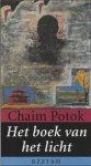Chaim Potok - Het boek van het licht