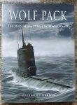 Williamson, Gordon - Wolf Pack / The Story Of The U-Boat In World War II