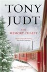 Tony Judt - The Memory Chalet