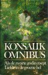 Konsalik, Heinz G. - KONSALIK OMNIBUS: 1. ALS DE ZWARTE GODIN ROEPT. 2. LIEFDE IN DE GROENE HEL