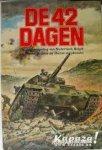 Horne, A - De 42 dagen: overrompeling Nederland, België en Frankrijk  door Duitse Wehrmacht 1940