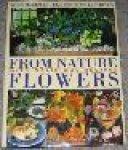 Hageman, Kees / Lestrieux Elisabeth de - From Nature Flowers