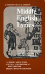 Maxwell Luria, Richard Lester Hoffman - Middle English lyrics authoritative texts, critical and historical backgrounds, perspectives on six poems