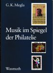 Megla, G.K. - Musik im Spiegel de Philatelie