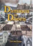 TOOM, Cor den - Dammen in Doorn