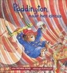 Bond, Michael - Paddington naar het circus
