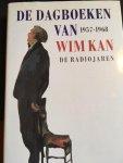 Kan, Wim - De dagboeken van Wim Kan 1957-1968; de radiojaren