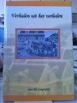 Langenveld , Els . [ isbn 9789990407624 - Verhalen uit het Verleden