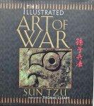 Tzu Sun. - The Illustrated Art of War.