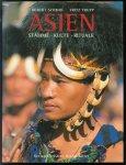 Robert C Schmid, Fritz Trupp - Asien : Stämme, Kulte, Rituale