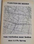 SPRONG, J.J. Th. - Vleuten-De Meern van verleden naar heden