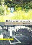 Voorst, Andre van - Heibel Om Een Herinnering (Masterscriptie nieuwste geschiedenis), 106 pag. paperback, gave staat