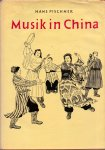 Pischner, H (ds1308) - Musik in China