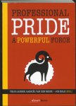 Jansen, Thijs - Professional Pride / a Powerful Force