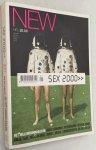 Schoew, Ferry, ed., - New. Het millenniumtijdschrift over toekomst, wetenschap, design, mode, vrije tijd, technologie, kunst, media, communicatie en uiterlijk.  [Special: Seks 2000]