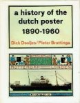 Dick Dooijes / Pieter Brattinga - A history of the dutch poster 1890-1960