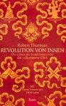 Robert A. F. Thurman - Revolution von innen