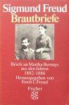 Freud, Sigmund (ausgewählt, herausgegeben und mit einem Vorwort versehen van Ernst L. Freud) - Brautbriefe; Briefe an Martha Bernays aus den Jahren 1882-1886
