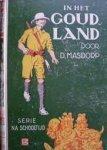 Masdorp, D. / Verhagen, O. (ill.) - In het Goudland