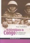 Verlinden, Peter - Achterblijven in Congo (Een drama voor de Congolezen?)