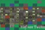Alste, J.A. van - Uit de historie van Hof van Twente