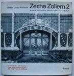 Becher, Bernhard und Hilla / Conrad, Hans Günther / Neumann, Eberhard G. - Zeche Zollern 2 / Aufbruch zur modernen Industriearchitektur un Technik
