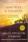 Spencer-Fleming, Julia (ds1286) - One Was a Soldier / A Clare Fergusson Russ Van Alstyne Novel