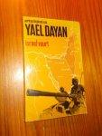 DAYAN, YAEL, - Israel vuurt. Oorlogsdagboek.