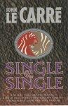 Carré, John le - SINGLE & SINGLE - THRILLER