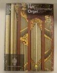 FIDOM, HANS. - Het historische orgel in Nederland 1902 - 1910.