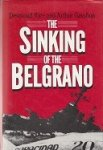 Rice, D. and A. Gavshon - The Sinking of the Belgrano
