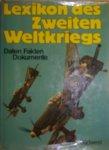 Zentner, D. - Lexicon der 2.Weltkrieg, Daten, Fakten , Dokumente