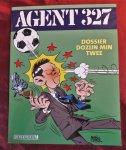 Lodewijk, Martin - Agent 327 Dossier 2 - Dozijn min Twee [MISDRUK]