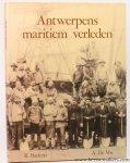 BAETENS, R. en DE VOS, A.; - Antwerpens maritiem verleden. Beelden over mens en haven.
