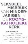 Wim Deetman - Seksueel misbruik van minderjarigen in de Rooms-Katholieke Kerk Rapport van de commissie van onderzoek