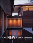 Powell, Robert - The new Asian house