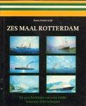 Oosterwijk, Bram - Zes Maal Rotterdam (De geschiedenis van een reeks fameuze Holland-Amerika-Lijn-schepen), 464 pag. hardcover + stofomslag, zeer goede staat