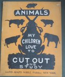 - Animals my children love to cut out and study