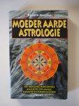 Meadows, Kenneth - Moeder Aarde-astrologie / het indiaanse medicijnwiel als sleutel tot aanleg, karakter en persoonlijkheid