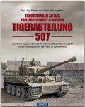 Lochmann; von Rosen; Rubbel; Sichel - Erinnerungen an das Panzer Regiment 4 und die Tiger-Abteilung 507